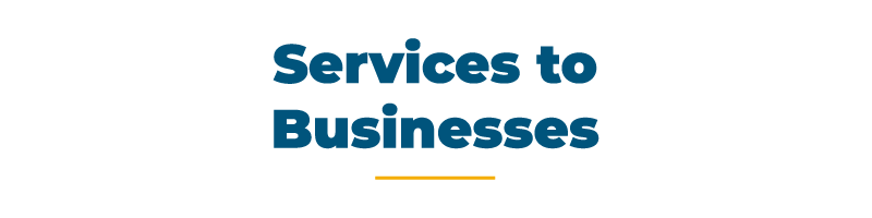 Services to businesses